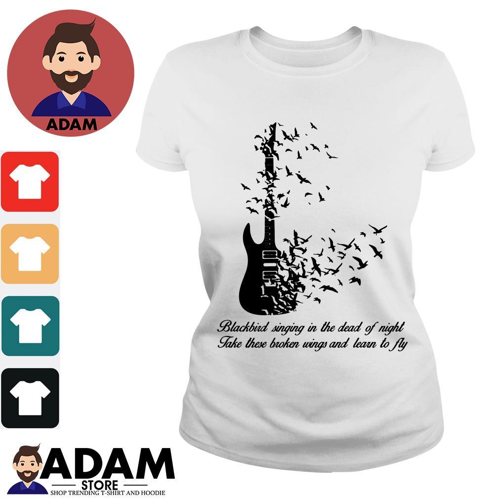 Guitar Blackbird singing in the dead of night take these broken wings Ladies tee