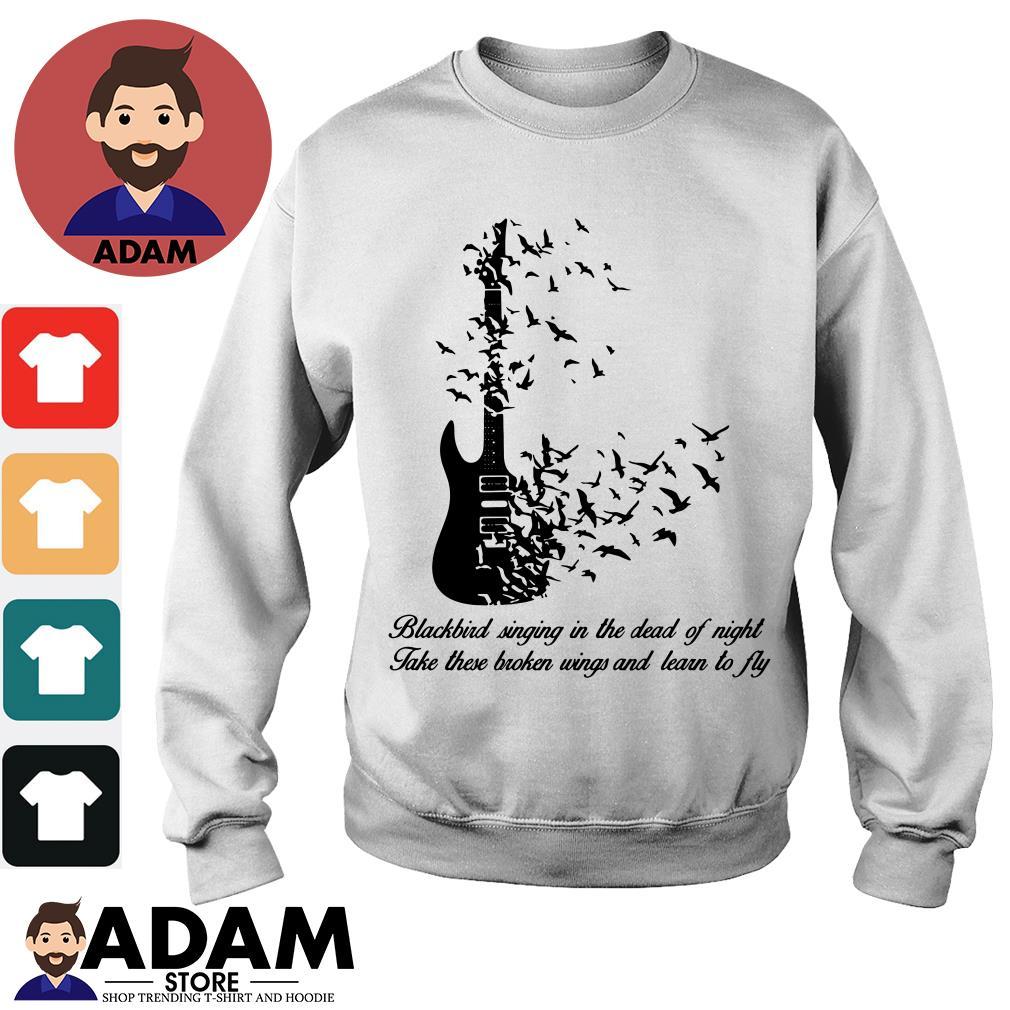 Guitar Blackbird singing in the dead of night take these broken wings Sweater