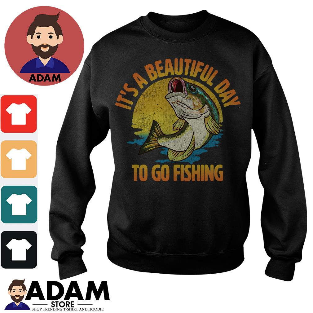 It's a beautiful day to go fishing Sweater