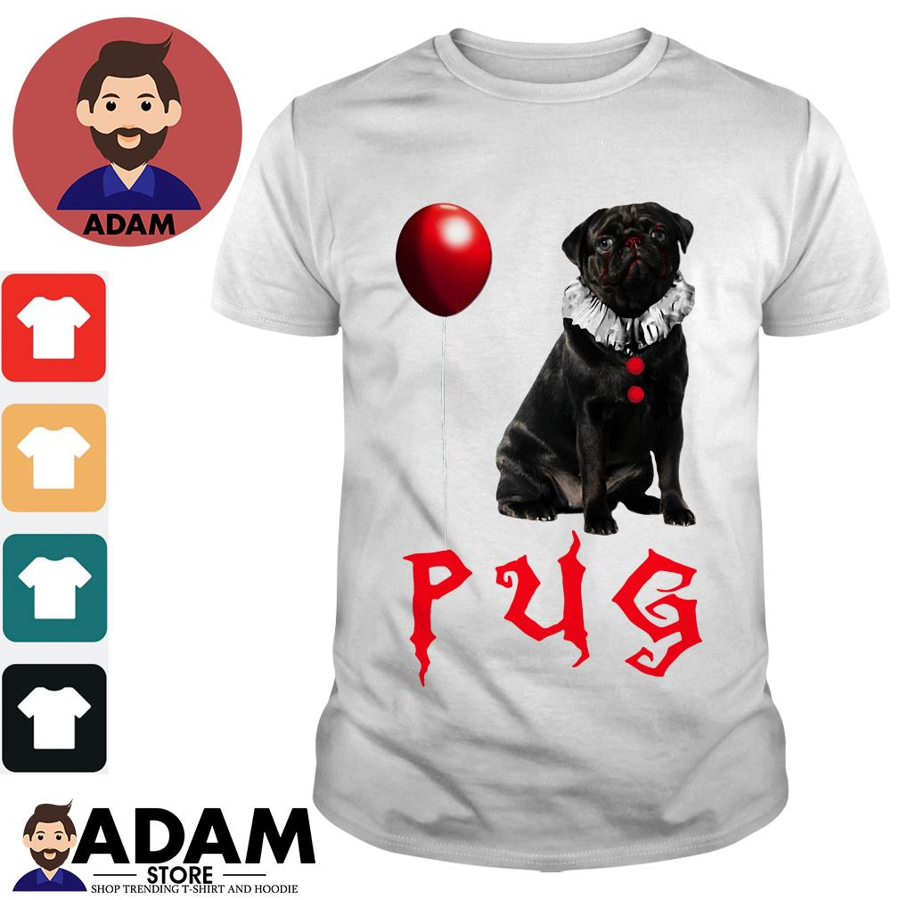 Pug Pennywise shirt