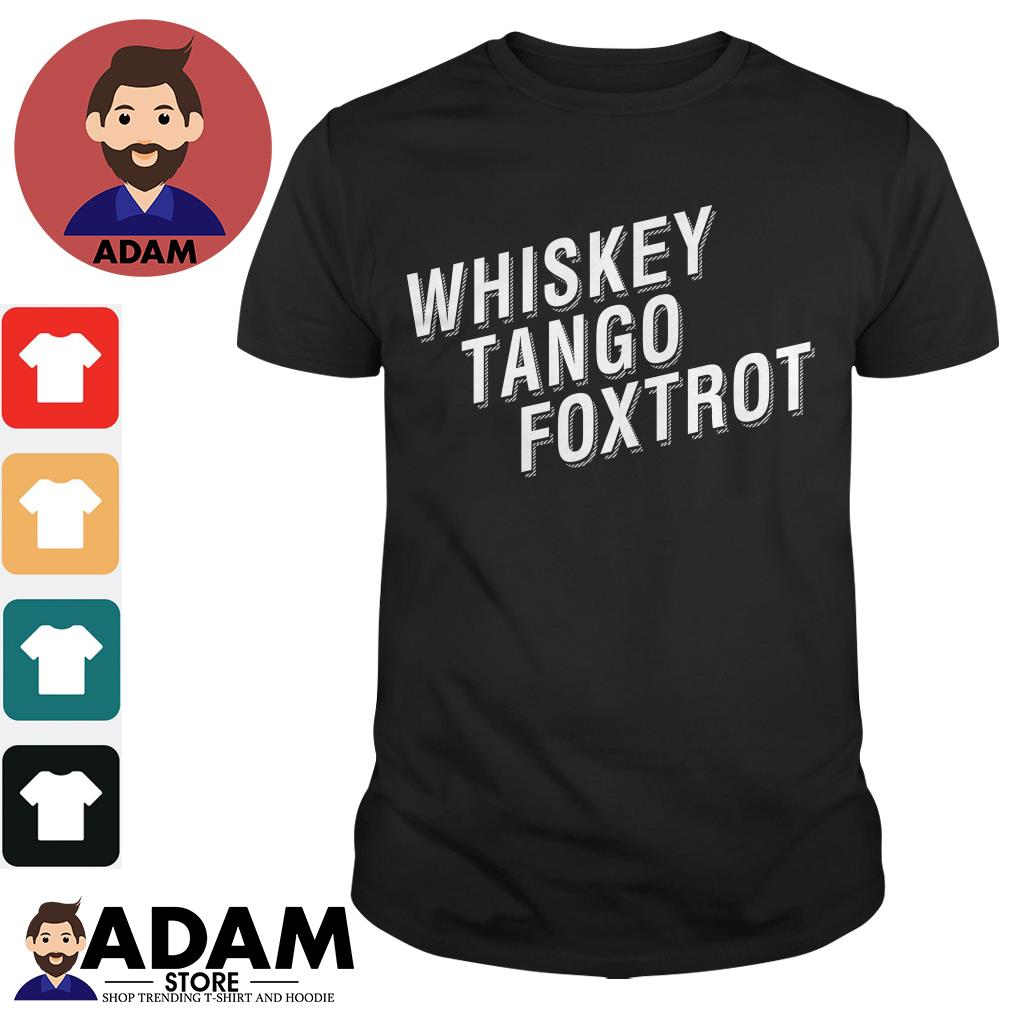 Whiskey tango foxtrot Ladies tee