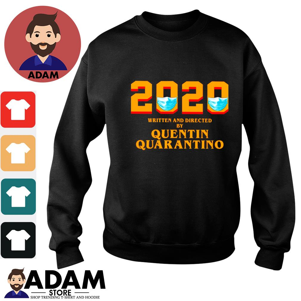 2020 face mask written and directed by quentin quarantino s sweater