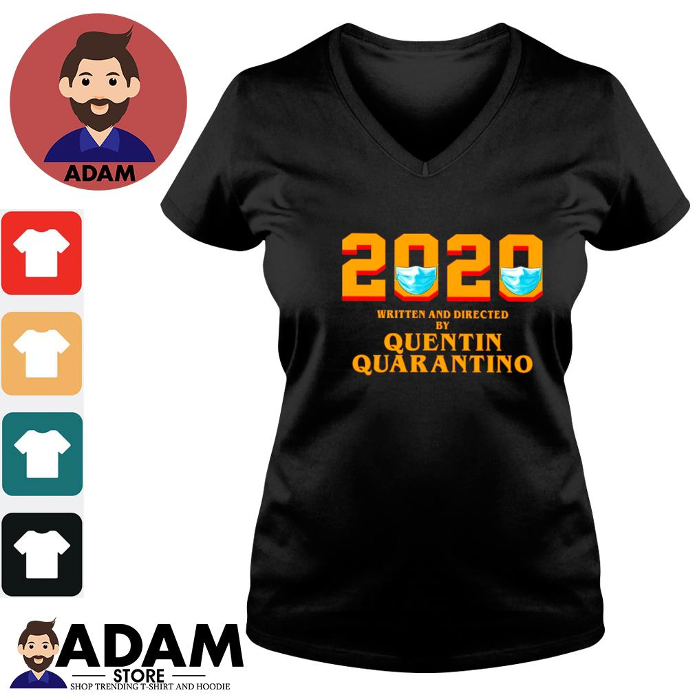 2020 face mask written and directed by quentin quarantino s v-neck-t-shirt