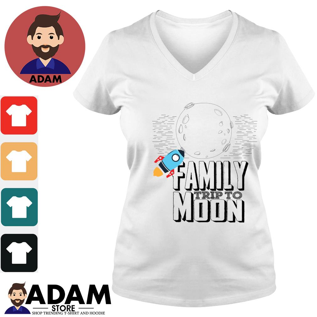 Family trip to moon s v-neck-t-shirt