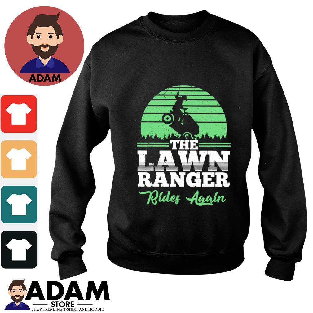 The lawn ranger rides again s sweater