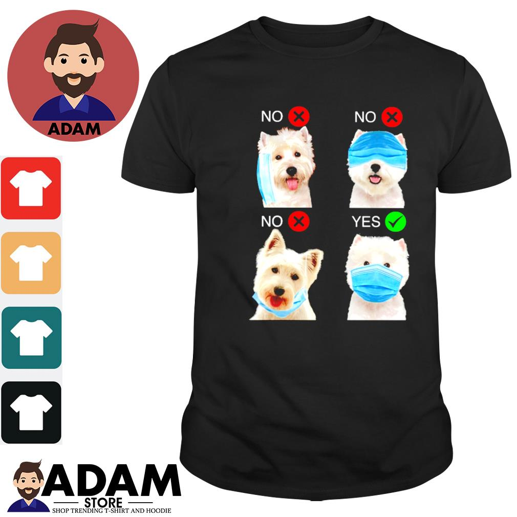 West highland white terrier right wear the mask shirt