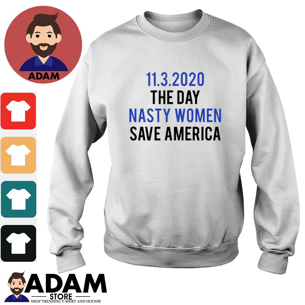 11 3 2020 the day nasty women save America s sweater
